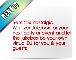 Rent this nostalgic Wurlitzer Jukebox for your next party or event and let the jukebox be your own virtual DJ for you and your guests